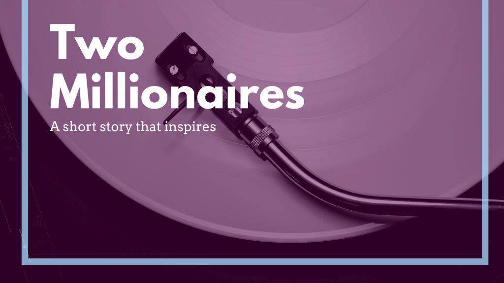 Two Millionaires